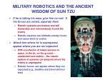 military robotics and the ancient wisdom of sun tzu11