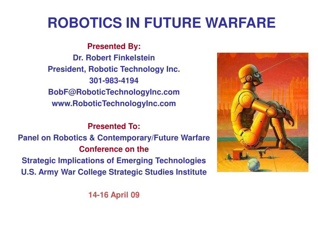 robotics in future warfare l.