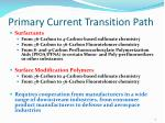 primary current transition path