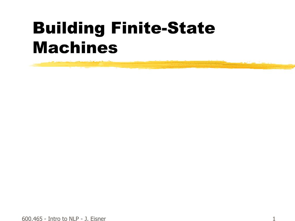 building finite state machines l.