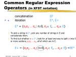 common regular expression operators in xfst notation5