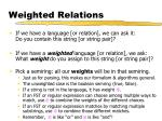 weighted relations