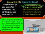 conceptest 7 2a around the curve i8