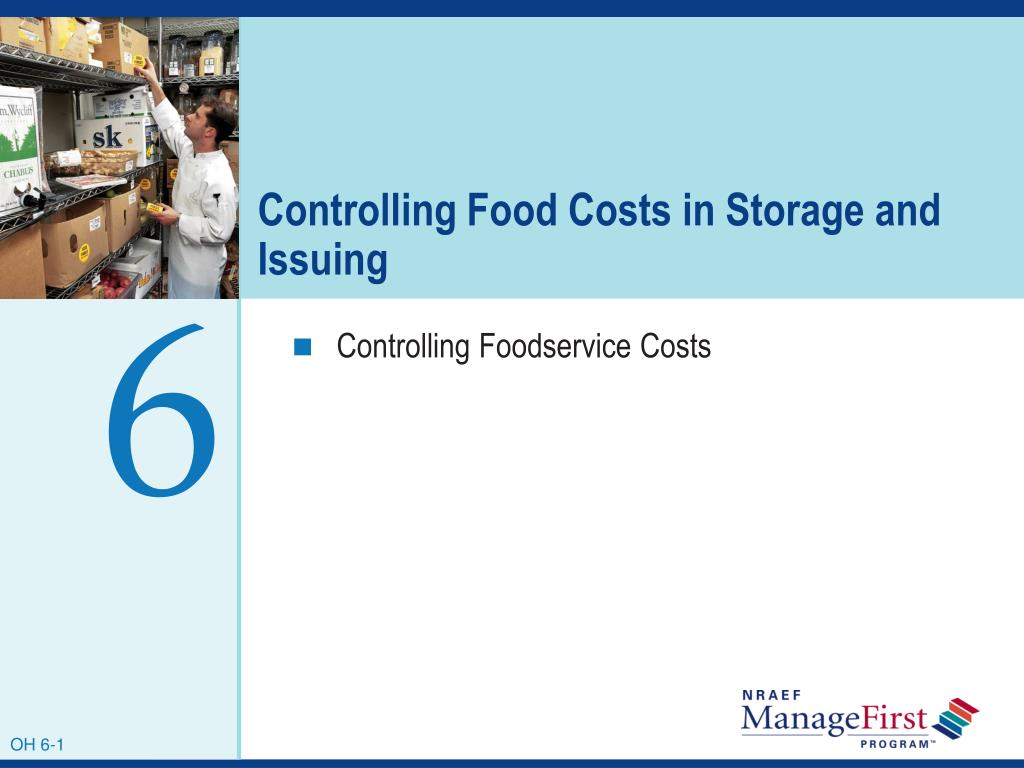 controlling food costs in storage and issuing l.