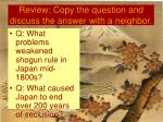 review copy the question and discuss the answer with a neighbor