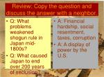 review copy the question and discuss the answer with a neighbor13