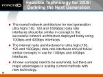 feasible technology for 2009 defining the next generation