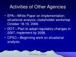 activities of other agencies