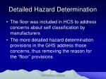 detailed hazard determination