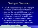 testing of chemicals