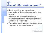 q3 how will other audiences react