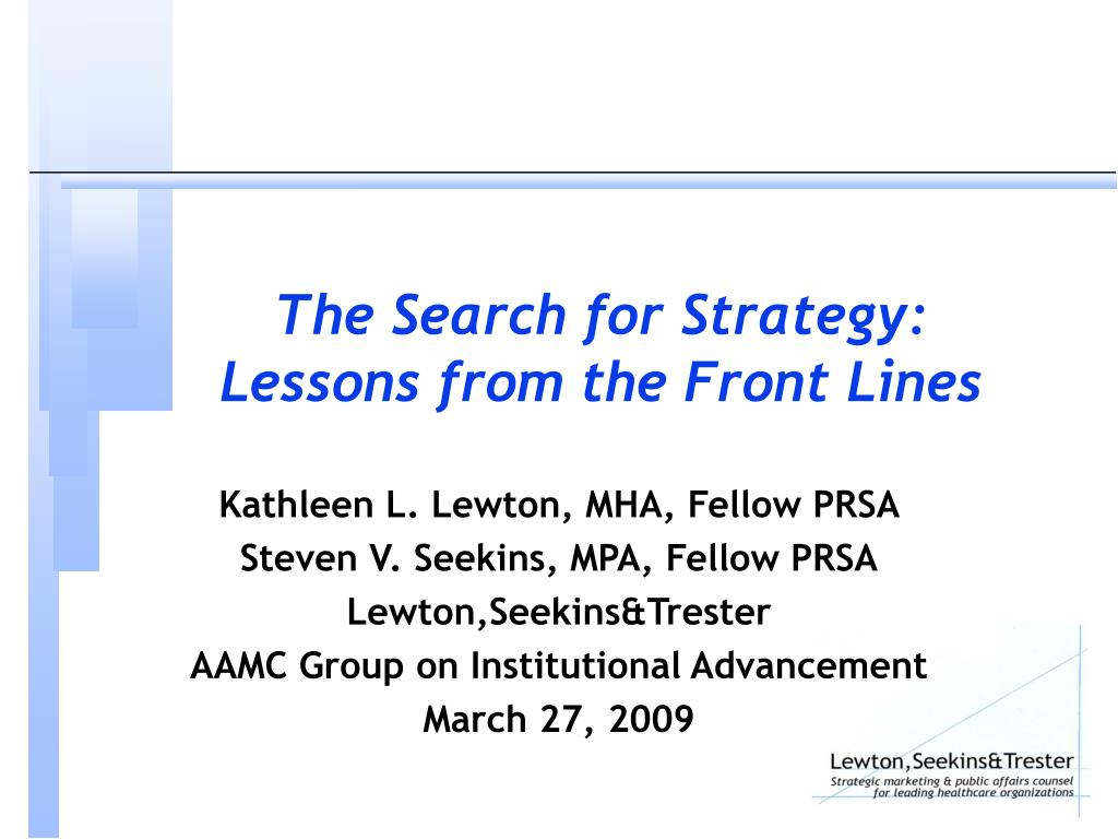 the search for strategy lessons from the front lines l.