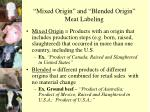 mixed origin and blended origin meat labeling