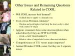 other issues and remaining questions related to cool