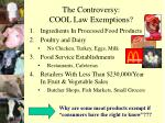 the controversy cool law exemptions