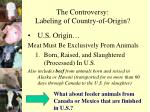the controversy labeling of country of origin