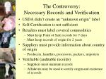 the controversy necessary records and verification