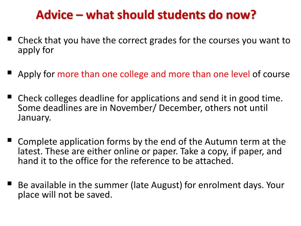 Advice – what should students do now?