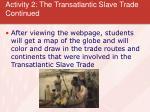 activity 2 the transatlantic slave trade continued12