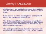 activity 4 abolitionist