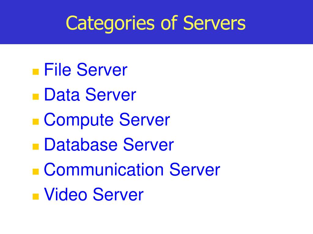 Categories of Servers