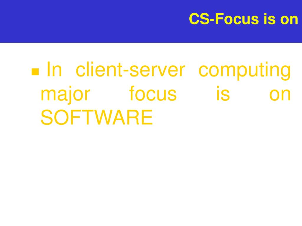 CS-Focus is on