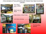 a few examples of how partnership with citizens eye helps to promote libraries