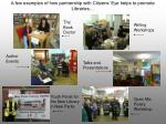 a few examples of how partnership with citizens eye helps to promote libraries10