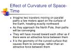 effect of curvature of space time