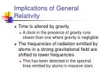 implications of general relativity