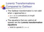 lorentz transformations compared to galilean