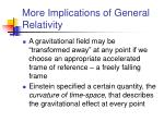 more implications of general relativity
