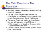 the twin paradox the resolution