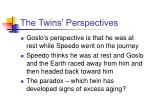 the twins perspectives