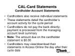 cal card statements cardholder account statements