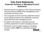 cal card statements corporate summary or managing account statements5