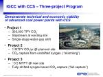 igcc with ccs three project program