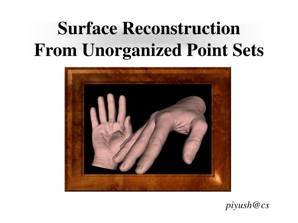 surface reconstruction from unorganized point sets l.