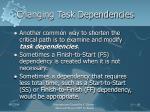 changing task dependencies