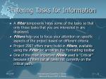 filtering tasks for information