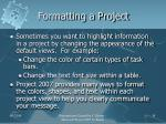formatting a project