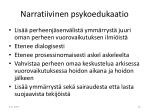narratiivinen psykoedukaatio