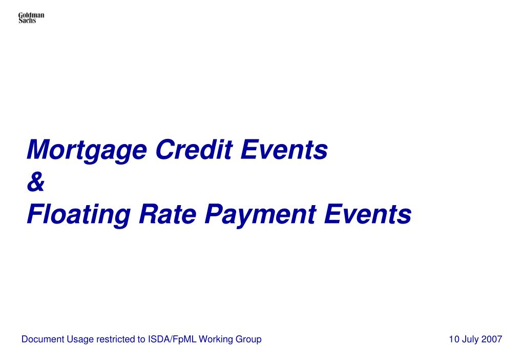 mortgage credit events floating rate payment events l.