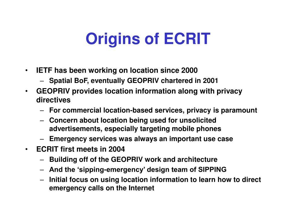 Origins of ECRIT