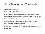 how to approach the incident