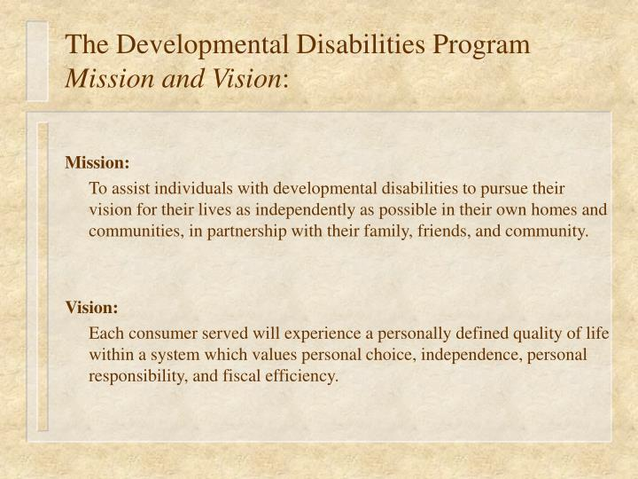 The developmental disabilities program mission and vision
