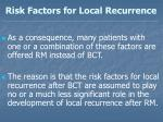 risk factors for local recurrence20