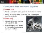 computer cases and power supplies