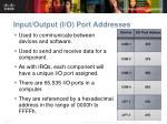input output i o port addresses