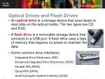 optical drives and flash drives
